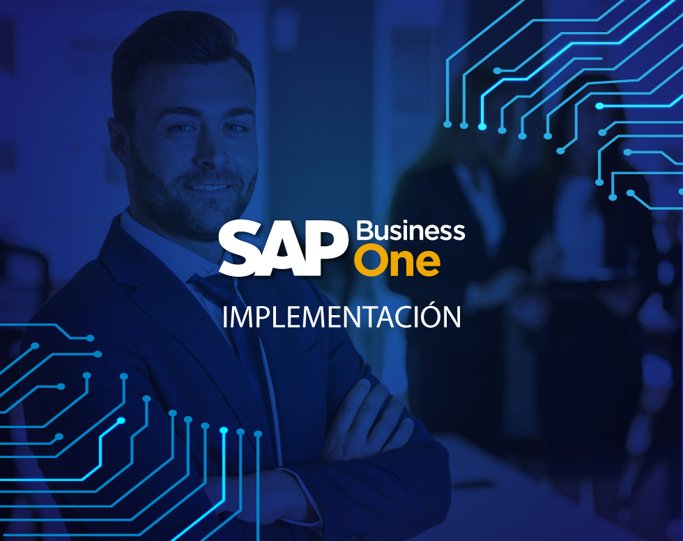 SAP BUSINESS ONE – Implementación